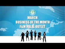 Embedded thumbnail for March Business of the Month - F&M Halal Outlet