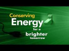 Embedded thumbnail for Conserving Energy for a Brighter Tomorrow - At Work
