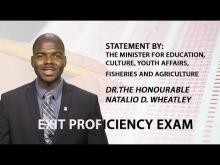 Embedded thumbnail for Statement By Dr The Honourable Natalio D. Wheatley On Exit Proficiency Exams