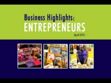 Embedded thumbnail for Business Highlights - Entrepreneurs