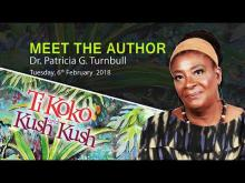 "Embedded thumbnail for Meet the Author of ""Ti Koko and Kush Kush"" - Dr. Patricia Turnbull"