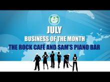 Embedded thumbnail for July, Business Of The Month - The Rock Cafe & Sam's Piano Bar