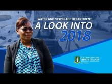 Embedded thumbnail for A Look Into 2018 - Water and Sewerage
