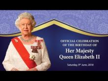 Embedded thumbnail for Official Celebration of the Birthday of Her Majesty Queen Elizabeth II