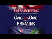 Embedded thumbnail for One on One with the Premier Press Briefing - 16th July, 2015