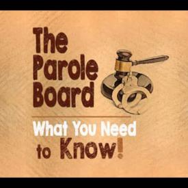 Embedded thumbnail for Parole Board - What You Need to Know