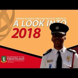 Embedded thumbnail for A Look Into 2018 - Virgin Islands Fire and Rescue Service
