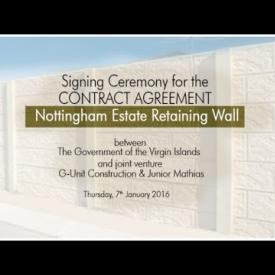 Embedded thumbnail for Signing Ceremony for the Contract Agreement for Nottingham Estate Retaining Wall between the Government of the Virgin Islands and joint venture G-Unit Construction/Junior Mathias