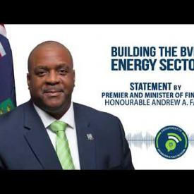 Embedded thumbnail for Statement by Premier and Minister of Finance Hon. Andrew A Fahie - Building the BVI's Energy Sector