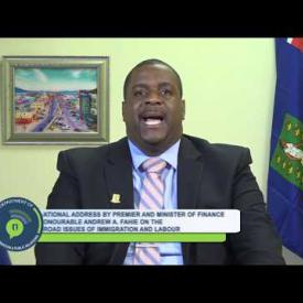 Embedded thumbnail for National Address by Premier Hon. Andrew A Fahie On The Broad Issues of Immigration and Labour