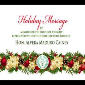 Embedded thumbnail for 2015 Holiday Message by Representative for the Sixth Electoral District, Hon. Alvera Maduro-Caines