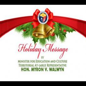 Embedded thumbnail for 2015 Holiday Message by Minister for Education and Culture, Hon. Myron V. Walwyn