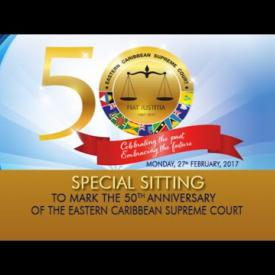 Embedded thumbnail for Special Sitting to Mark the 50th Anniversary of the Eastern Caribbean Supreme Court