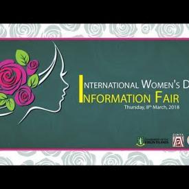 Embedded thumbnail for International Women's Day 2018 Information Fair