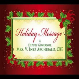 Embedded thumbnail for 2015 Holiday Message by Deputy Governor, Mrs. V. Inez Archibald, CBE