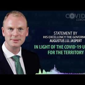 Embedded thumbnail for Statement by His Excellency the Governor, Mr Augustus J. U. Jaspert in Light of the COVID 19 Update
