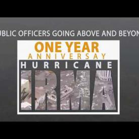 Embedded thumbnail for Public Officers Going Above and Beyond: One Year Anniversary Of Hurricane Irma