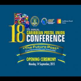 Embedded thumbnail for 18th Annual Caribbean Postal Union Conference Opening Ceremony
