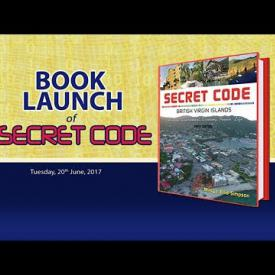 "Embedded thumbnail for Book Launch of ""Secret Code: British Virgin Islands"""